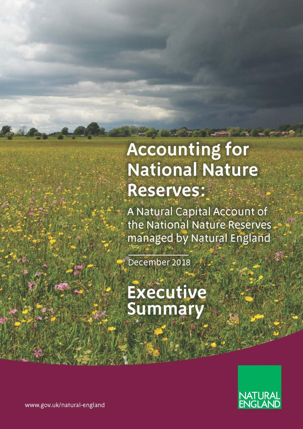 A Natural Capital Account of the National Nature Reserves managed by Natural England. Executive summary.